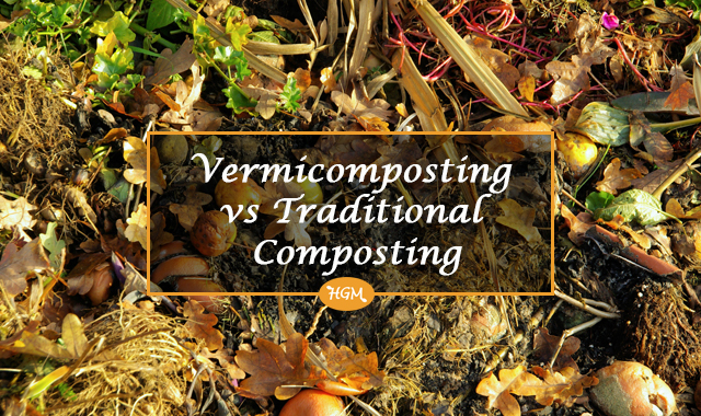 vermicomposting vs traditional composting